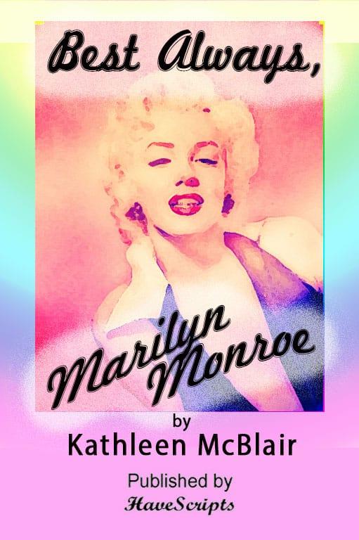 Best Always Marilyn Monroe Stage Play Drama
