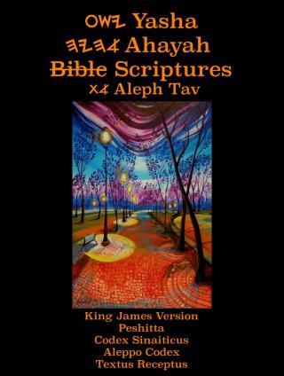 Yasha Ahayah Bible Scriptures