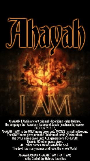 I AM = Ahayah