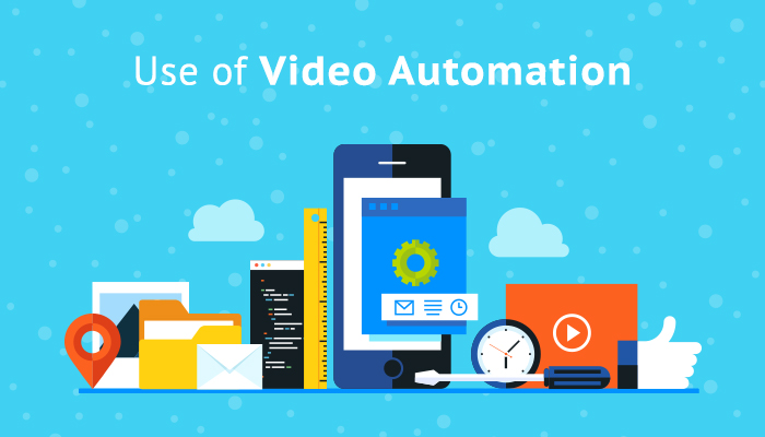 Use of Video Automation