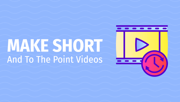 Short and To the point video