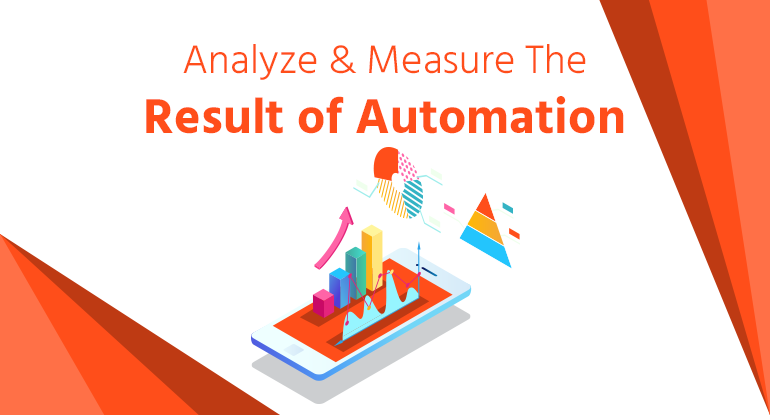 Analyze the result of Automation