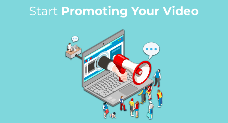 Start Promoting your Videos