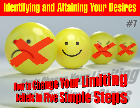 How to Change Your Limiting Beliefs in Five Simple Steps