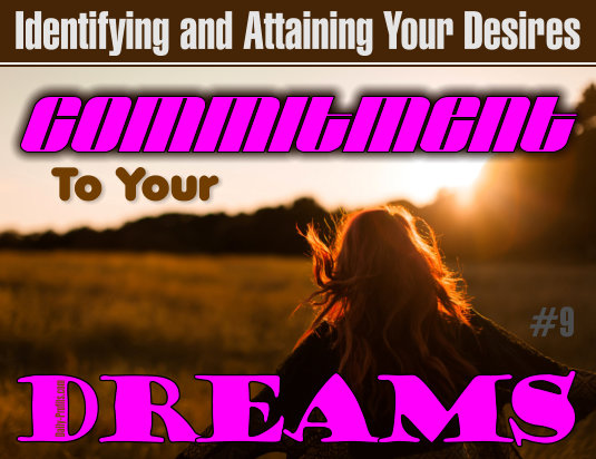 What Does It Mean to Be  Committed to Your Dreams?