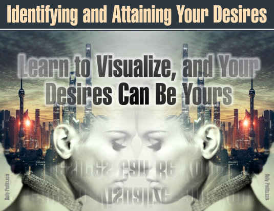 Learn to Visualize, and Your Desires Can Be Yours